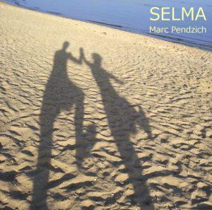 Selma - Eine Hommage an Selma Merbaum - Marc Pendzich - Cover web